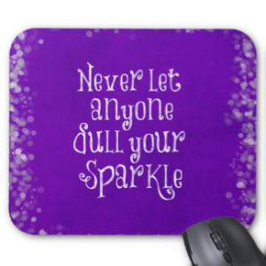 Purple Girly Inspirational Sparkle Quote Mousepads