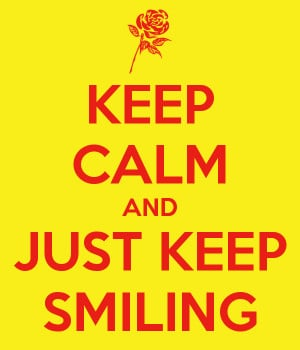 keep-calm-and-just-keep-smiling-6.png