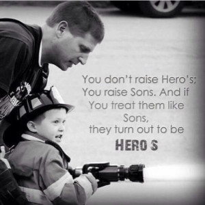 fireman son is my hero ️: Police Offices, Heroes, Stuff, Quotes ...