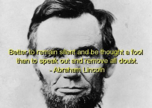 Abraham lincoln quotes sayings wise wisdom deep