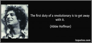 More Abbie Hoffman Quotes