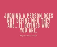 judging others....