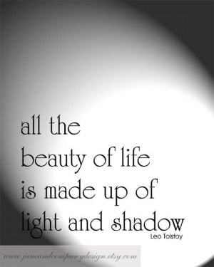 LIGHT and SHADOW, Modern Typography Art Print, Leo Tolstoy, Book Quote ...