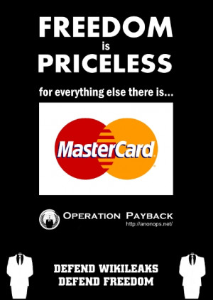 ... have partially frozen Mastercards website in defense of Wikileaks