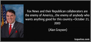 Fox News and their Republican collaborators are the enemy of America ...