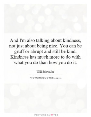 Kindness Quotes Will Schwalbe Quotes