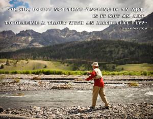 Fly Fishing Photography | Fly Fishing Quotes & Sayings | MFlyShop.com
