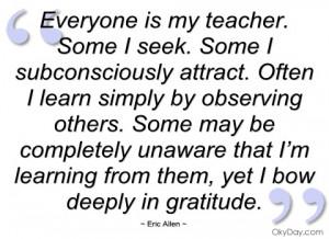 everyone is my teacher eric allen
