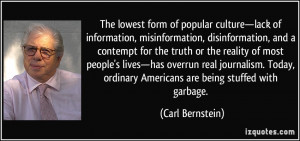 More Carl Bernstein Quotes