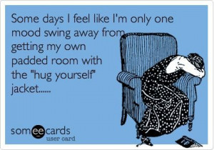 Funny Pregnancy Mood Swings | Just one of those days...