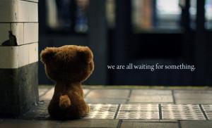 bear, cute, quote, waiting