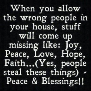 When you allow the wrong people in your house, stuff will come up ...