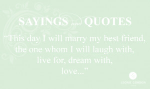 Sayings & Quotes – This day I will marry…