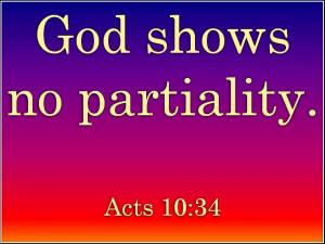 God Shows no Partiality