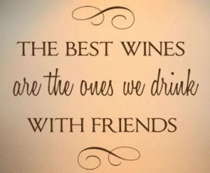 Wine Quotes, Friends, Wall Decals, Wine Sayings, Wine Night, Drinks ...