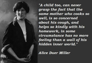 Alice duer miller quotes 4