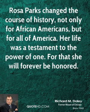 Rosa Parks changed the course of history, not only for African ...