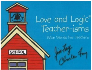 "Responses to "" Teaching with Love and Logic: Taking Control of the ..."