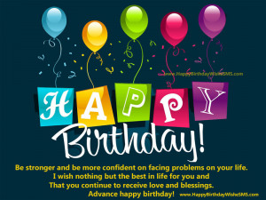 ... Birthday Inspirational Quotes, Happy Birthday in Advance Good Messages