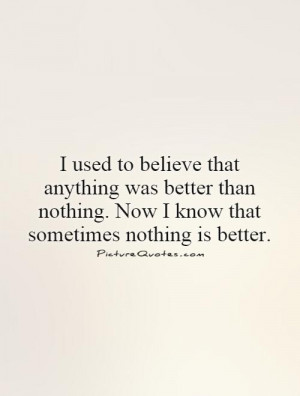 ... better than nothing. Now I know that sometimes nothing is better