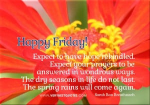 quotes For Friday - Inspirational Quotes ... Life Quotes, Happy Friday ...
