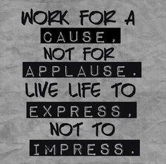 Cause life live work cause motivational quotes ilife quotes meaningful ...