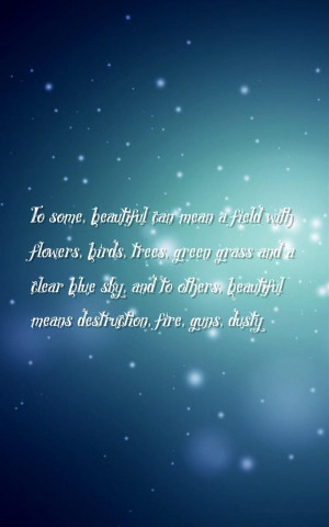 beautiful, sky Quotes Wallpapers - To some, beautiful can mean a ...