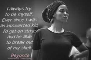 Beyonce, quotes, sayings, i try to be myself