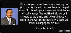 past years, as we have been recovering and given our city a rebirth ...