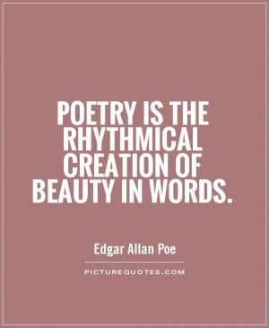 Beauty Quotes Poetry Quotes Words Quotes Creation Quotes Edgar Allan ...