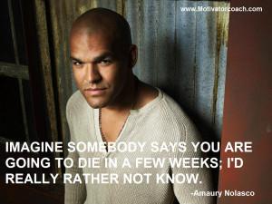 Amaury Nolasco Quotes