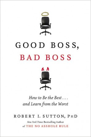Title: Good Boss, Bad Boss : How to Be the Best...and Learn from the ...