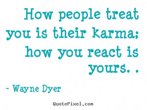 How People Treat You Want to Be Treated