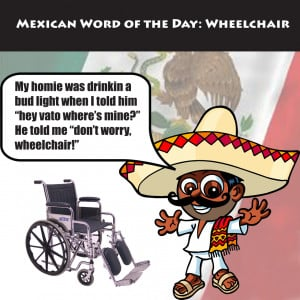 Mexican Word Of The Day Jokes Mexican word of the day funny