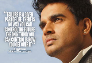 Madhavan Inspirational Bollywood Picture Quote