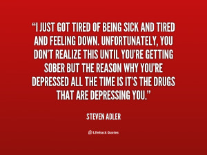 Feeling Sleepy Quotes Tired of being tired on