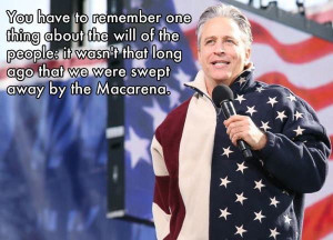 Best Jon Stewart Quotes on America and the Macarena