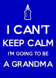 CAN'T KEEP CALM I'M GOING TO BE A GRANDMA More