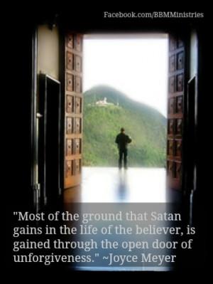 ... is gained through the open door of unforgiveness.