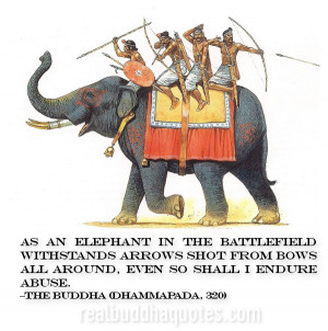 As an elephant in the battlefield withstands arrows shot from bows all ...