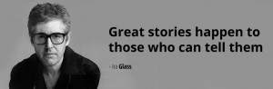 ... Quotes – What Some Famous Quotes Can Teach Us About Telling Stories