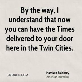 Harrison Salisbury Quotes