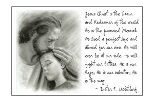 Jesus Christ will ever be at our side. He will fight our battles. He ...