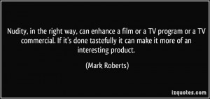 the right way, can enhance a film or a TV program or a TV commercial ...