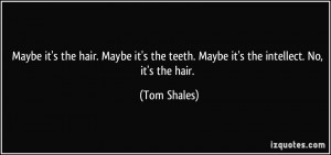 More Tom Shales Quotes
