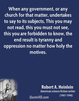When any government, or any church for that matter, undertakes to say ...