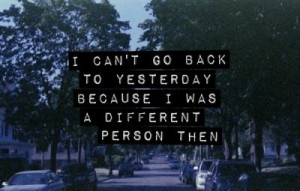 qUoTeS / ..not the same person i used to be..