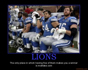 LIONS - The only place in which having five of them makes you a winner ...