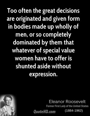 ... special value women have to offer is shunted aside without expression