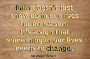 Life Quote Pain Doesn Just...
